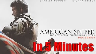 American Sniper In 5 Minutes