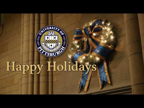 Happy Holidays from the University of Pittsburgh