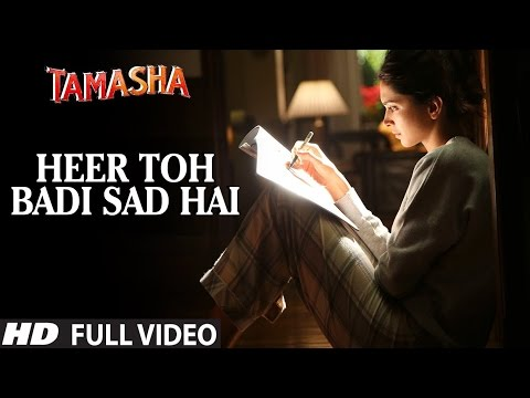 'HEER TOH BADI SAD HAI' full VIDEO song | Tamasha Songs | Ranbir Kapoor, Deepika Padukone | T-Series