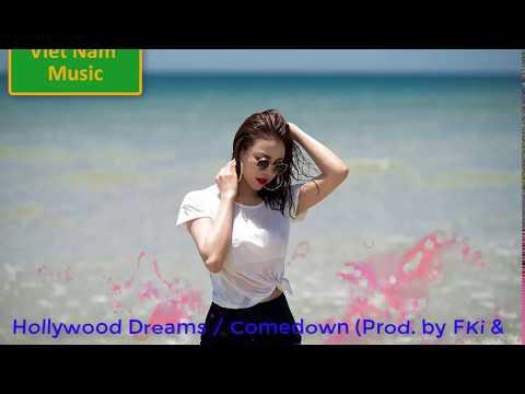 Nhạc HayHollywood DreamsComedown Prodby FKi & Louis Bell