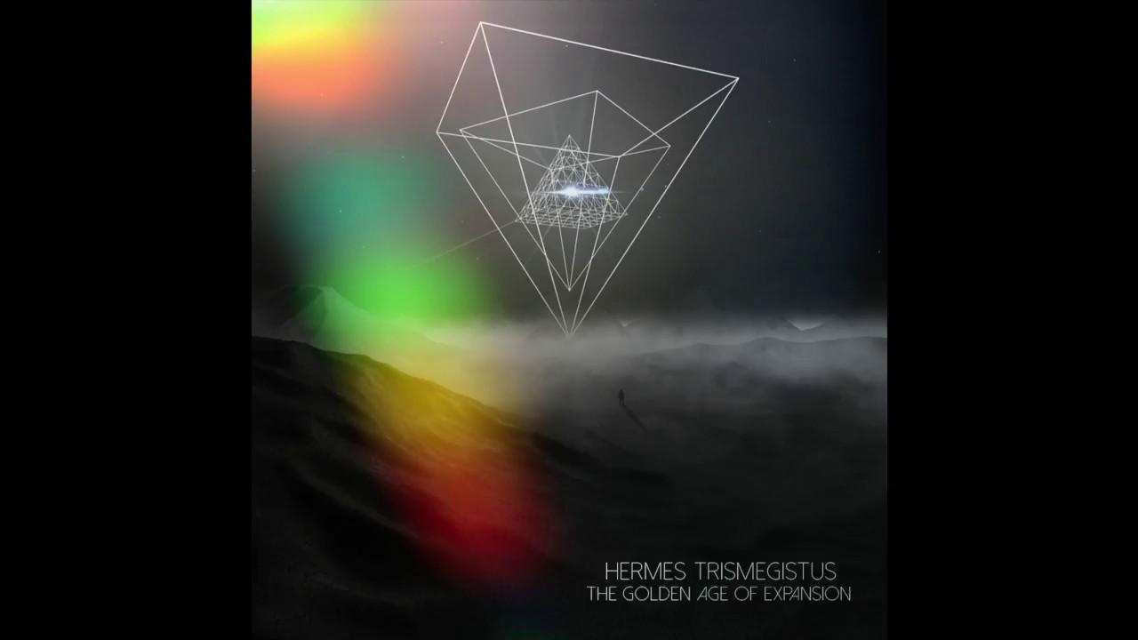 The Golden Age of Expansion (full album) | Hermes Trismegistus