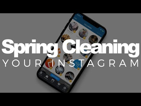 Spring Cleaning Your Instagram!