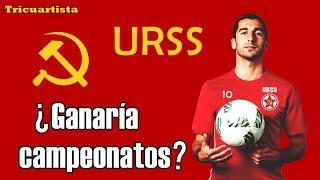 La competitiva selección que tendría la Unión Soviética