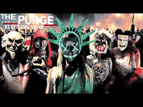 The Purge  Election Year OST -  Protest