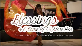 Prophetic Worship Flags // Blessings + O Come Let Us Adore Him // Dance ft: Claire CALLED TO FLAG