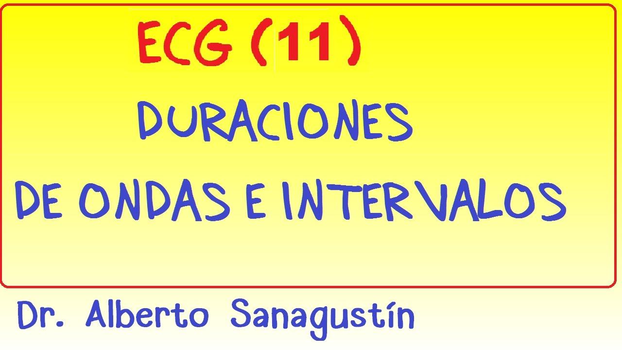 Electrocardiograma  11   Duraciones De Ondas E Intervalos
