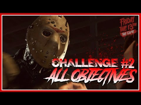 Single Player Challenge #2 | ALL OBJECTIVES COMPLETE | Gameplay | Friday the 13th: The Game