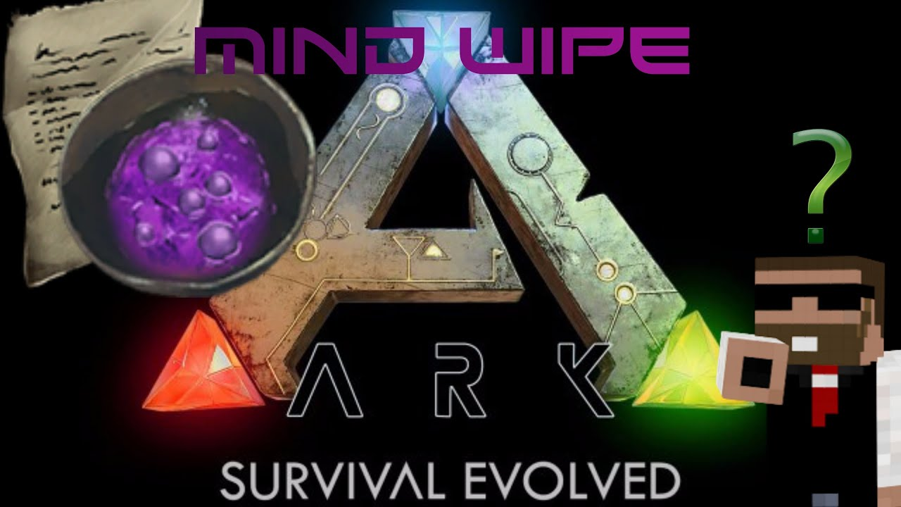 how to get a mindwipe in ark