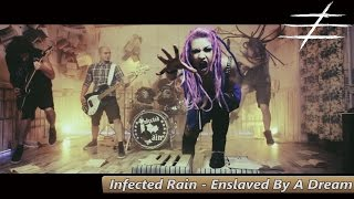Infected Rain - Enslaved By A Dream (Official Music Video) 2015 HD