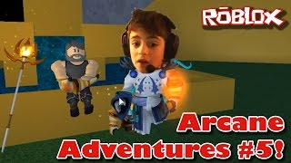 Roblox Let's Play: Arcane Adventures #5 - Level 250 and the Circle of Light
