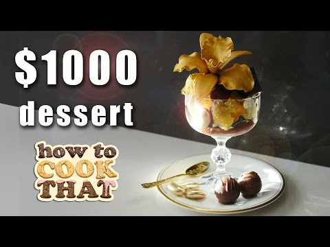 THE $1000 DESSERT How To Cook That Ann Reardon
