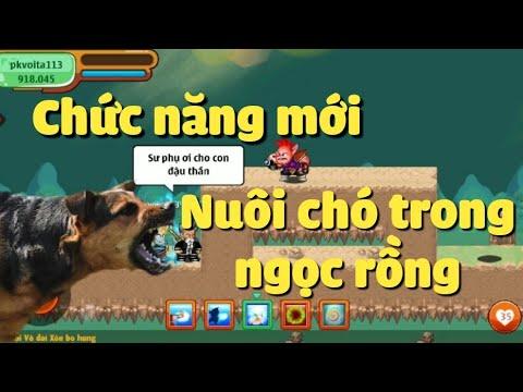 [tập 4] Sc1 – Review Về Chức Năng Mới 'Nuôi Chó' Trong Game – Ngọc Rồng Online