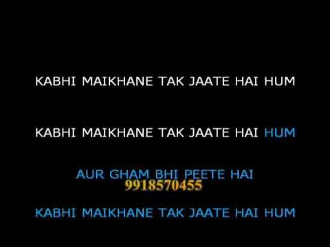 Kabhi Maikhane Tak Jaate Hai Karaoke Video Lyrics Pankaj Udhas