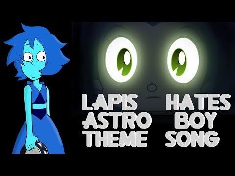 Lapis Hates The Astro Boy Theme Song