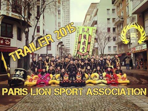 法国振威堂 - Paris Lion Sport Association - Trailer 2015 - Lion & Dragon Dance - Danse du Lion & Dragon