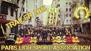 法国振威堂 - Paris Lion Sport Association - Trailer 2015 - Lion & Dragon Dance - Danse du Lion & Dragon