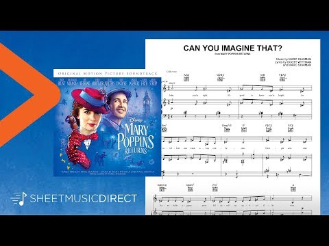 Can You Imagine That? Sheet Music (from Mary Poppins Returns) - Emily Blunt - Piano, Vocal & Guitar