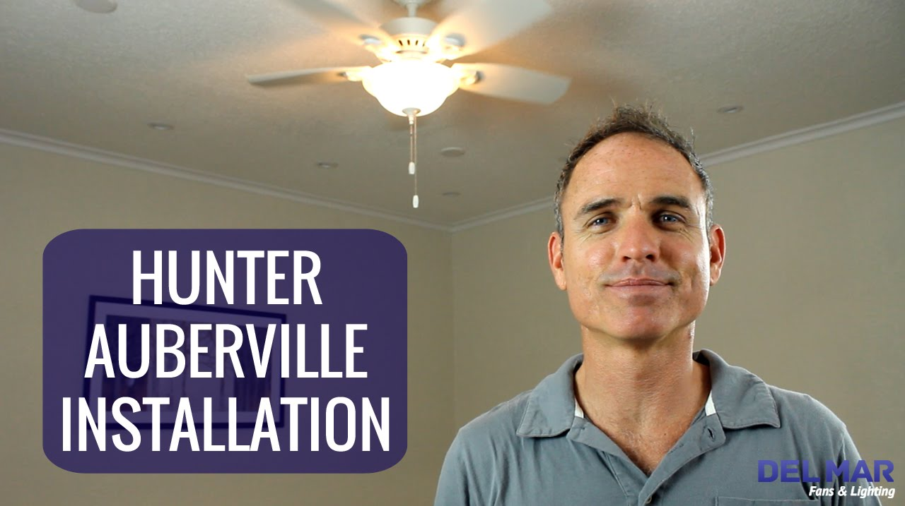 Hunter Auberville Ceiling Fan Installation Youtube Light Wiring Harness