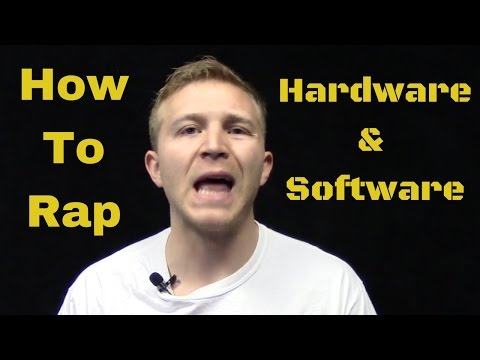 How To Rap: Software & Hardware