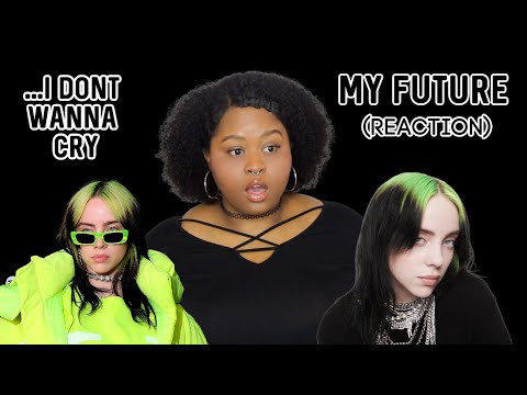 Billie Eilish - My Future (Audio \u0026 Video Reaction)
