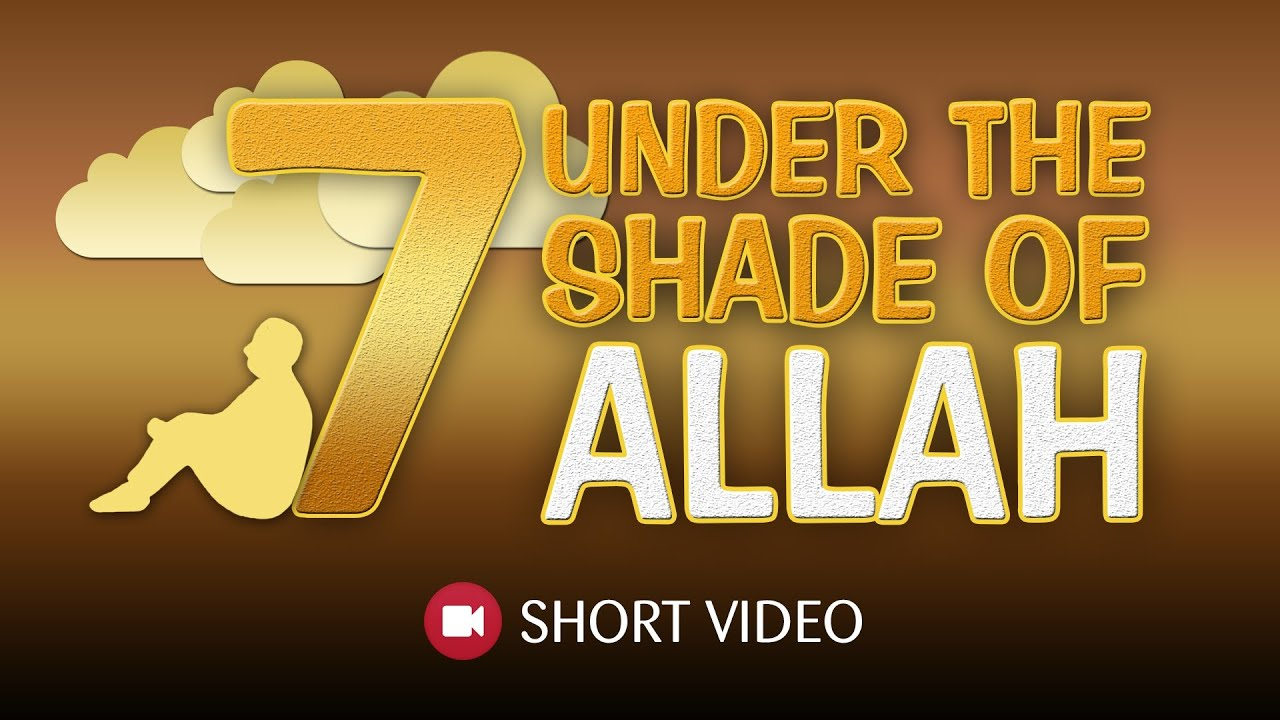 7 under the shade of allah hadith islamic short video tdr production youtube ahades 7 hadees free