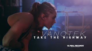 Vanotek - Take the Highway |