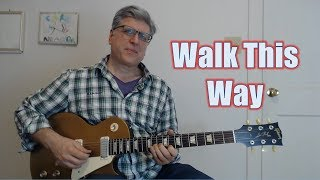 Walk This Way - Intro, Riffs, 1st Solo (Guitar Lesson with TAB)
