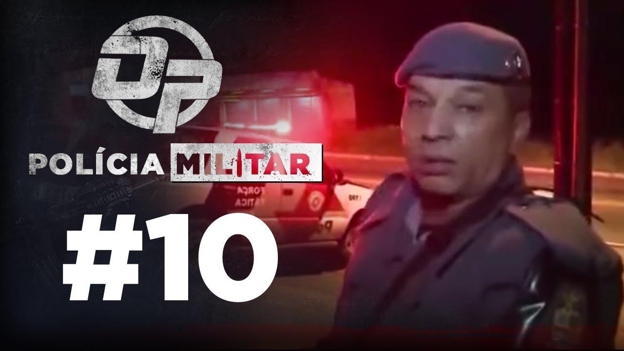 POLÍCIA MILITAR #10
