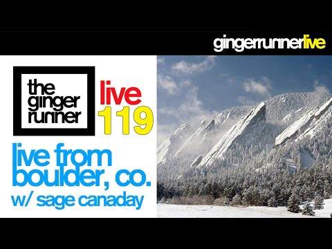 GINGER RUNNER LIVE #119 | Live From Boulder Running Co. w/ Sage Canaday!