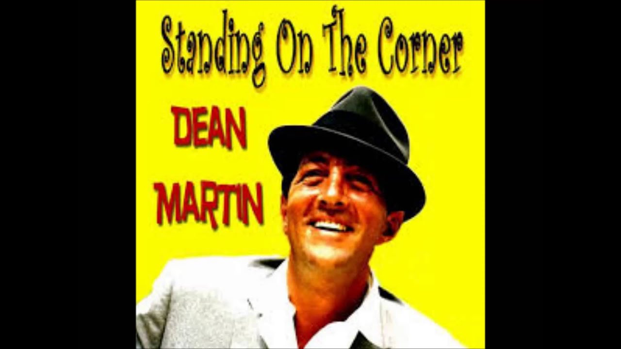 Image result for dean martin standing on the corner