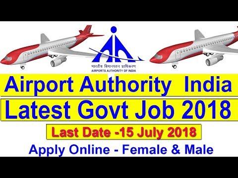 Airport Vacancy 2018 Latest Govt Job Airport Authority of India Recruitment 2018, AAI Vacancy