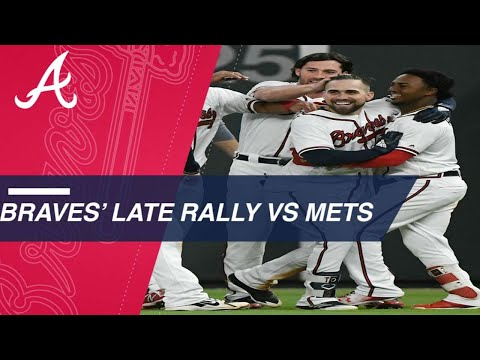 Braves' late rally vs. the Mets