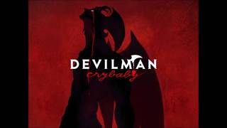 Débilman No Uta (Full) - Devilman Crybaby OST 2018 streaming