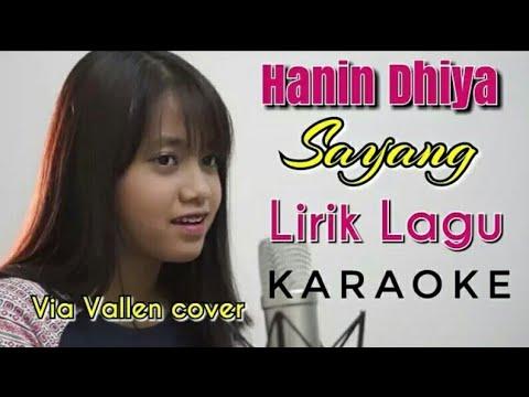Hanin Dhiya - Sayang ( Karaoke + Lirik Lagu )