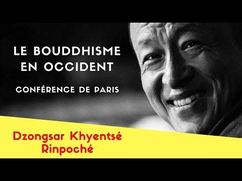 Dzongsar Khyentsé Rinpoché – Le bouddhisme en Occident, conférence de Paris