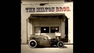 The Milton Bros.  -  Trouble