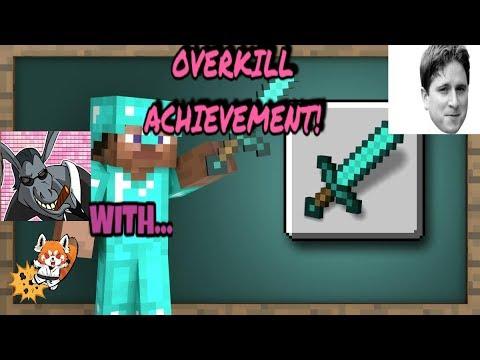 Overkill! Achievement Minecraft  With Videogamedunkey