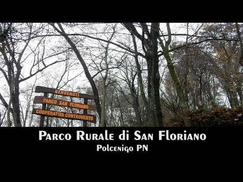 PN Polcenigo - Parco Rurale di San Floriano
