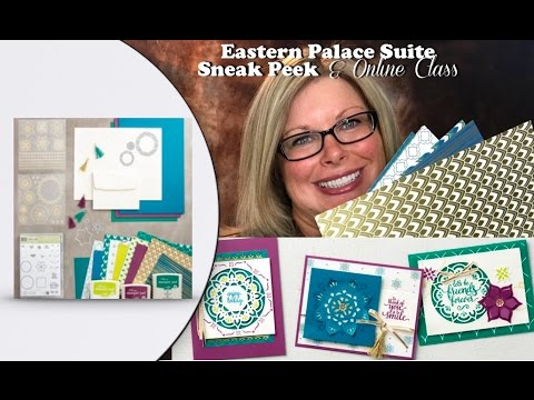 Sneak Peek of the Stampin Up Eastern Palace Bundle, Online Class and Giveaway