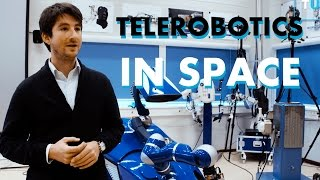 Bringing telerobotics into space