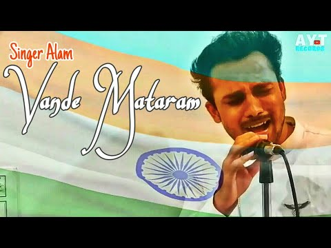 Maa Tujhe Salam Cover | Vande Mataram | Singer Alam | A R Rehman | Independence Day, 15 August 2019