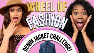 DENIM JACKET CHALLENGE?! Wheel of Fashion w/ Arianna Jonae & Erika Vianey