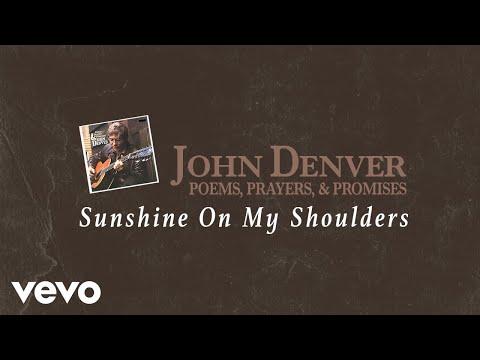 John Denver - Sunshine On My Shoulders (Audio)
