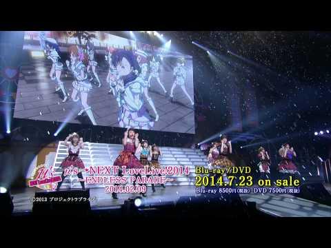 ラブライブ! μ's →NEXT LoveLive!2014 〜ENDLESS PARADE〜0209 Blu-ray&DVD 2014年7月23日発売 Blu-ray:8500円(税抜) DVD:7500円(税抜) それぞれ2 ...