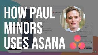 How to master Asana with Paul Minors (Asana consultant)