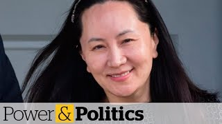 China suggests snub will continue until Canada releases Meng Wanzhou | Power & Politics