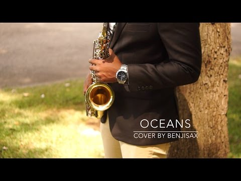 Oceans (Where feet may Fail) Hillsong - Benjisax Cover