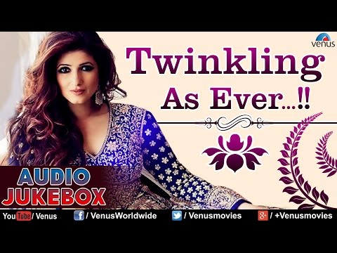 Twinkle Khanna : Twinkling As Ever ~ Blockbuster Hits - Audio Jukebox