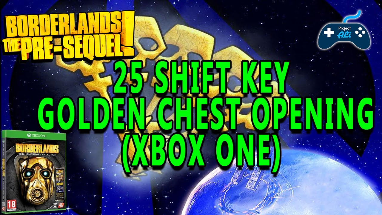 Borderlands The Pre-Sequel: 25 Shift Key Golden Chest Openings & Code!  (Xbox One)