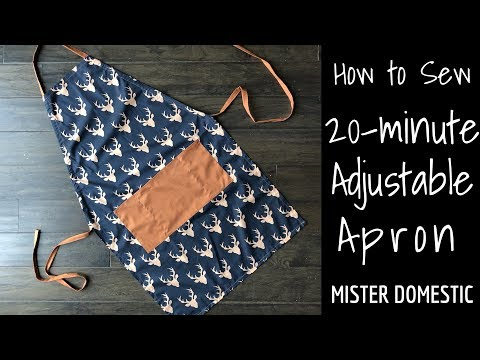 How to Sew a 20-Minute Adjustable Apron with Mister Domestic